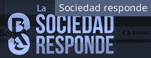 Sociedad responde