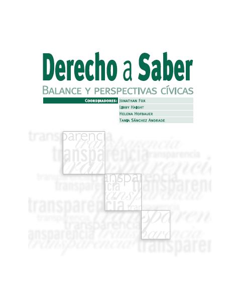 Derecho a Saber: Balance y perspectivas cívicas