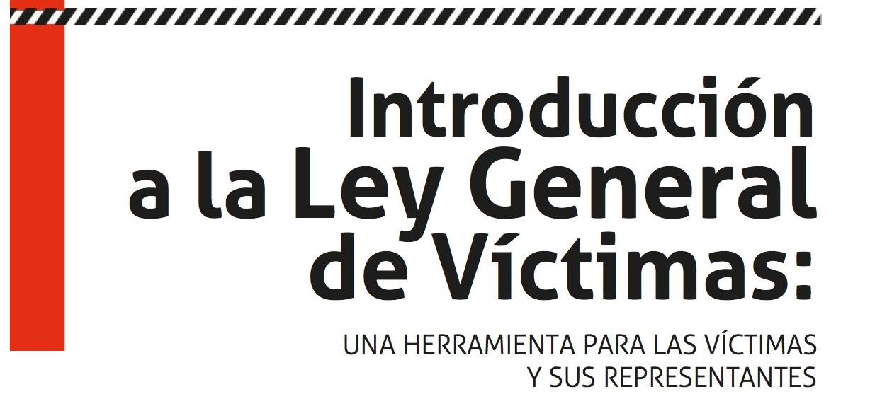Introducción a la Ley General de Víctimas