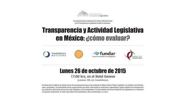 Transparencia y Actividad Legislativa en México: ¿cómo evaluar?, Seminario de la RedLTL México