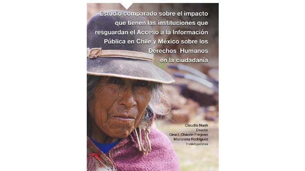 Estudio comparado sobre el impacto que tienen las instituciones que resguardan el acceso a la información pública en Chile y México sobre los derechos humanos en la ciudadanía