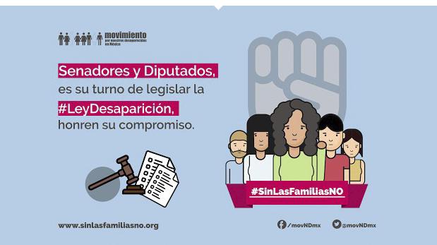 El Movimiento por Nuestros Desaparecidos en México reconoce avances y manifiesta reservas en el proyecto de dictamen Ley General de Desaparición Forzada y Desaparición por Particulares.