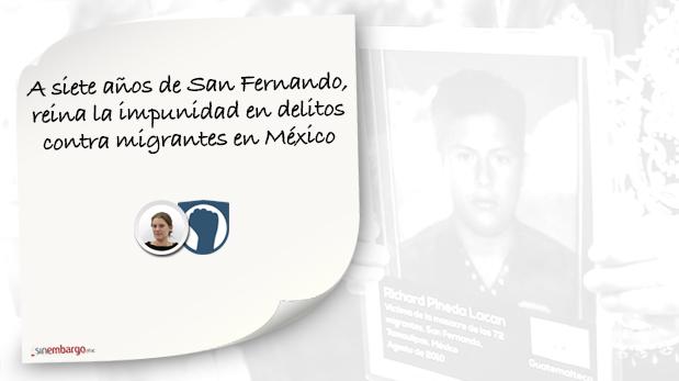 A siete años de San Fernando, reina la impunidad en delitos contra migrantes en México