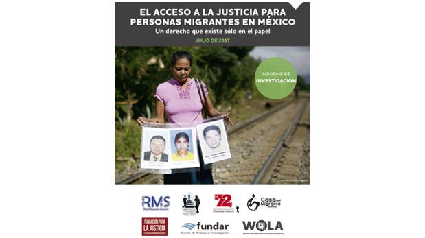 El acceso a la justicia para las personas migrantes en México: un derecho que existe sólo en el papel