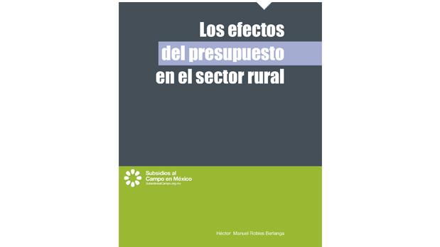 Los efectos del presupuesto sector rural