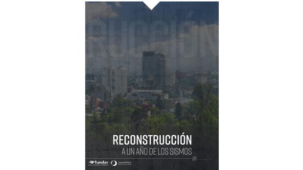 Reconstrucción: a un año de los sismos